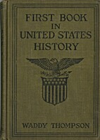 The First Book in United States History by…