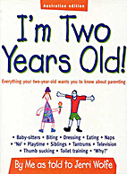 I'm two years old! : everything your…