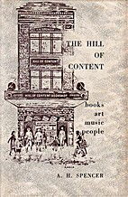 The Hill of Content : books, art, music,…