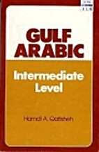 Gulf Arabic : intermediate level by Hamdi A.…