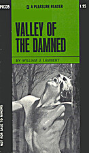 Valley of the damned by William J. Lambert