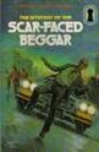 The Mystery of the Scar-Faced Beggar by M.…