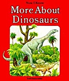 Now I Know: More About Dinosaurs by David…
