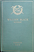 William Black, novelist : a biography by…
