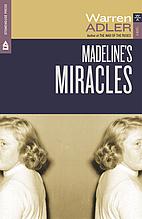 Madeline's Miracles by Warren Adler