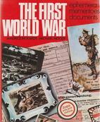 The First World War: Ephemera, mementoes,…