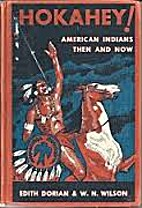 Hokahey! American Indians Then and Now by…