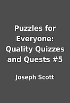 Puzzles for Everyone: Quality Quizzes and…