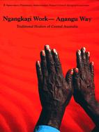 Ngangkari Work - Anangu Way: Traditional…