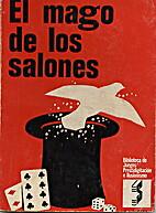 EL MAGO DE LOS SALONES. El diablo color de…