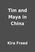 Tim and Maya in China by Kira Freed
