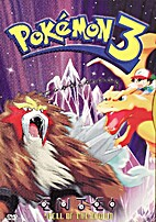 Pokémon 3 [motion picture]