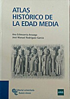Atlas histórico de la Edad Media by Ana…