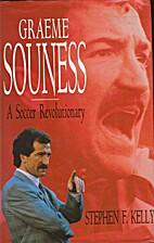 Graeme Souness: A Soccer Revolutionary by…