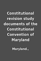 Constitutional revision study documents of…