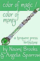 Color of Magic Color of Money by Naomi…