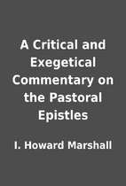 A Critical and Exegetical Commentary on the…