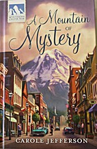 Mountain of Mystery by Carole Jefferson