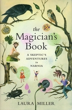 The Magician's Book: A Skeptic's Adventures…