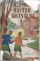 Alison's Easter Adventure by Sheila Stuart