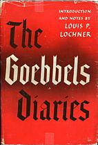 The Goebbels diaries, 1942-1943 by Joseph…