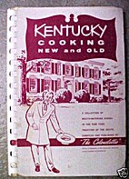 Kentucky Cooking, New And Old. by Kentucky…