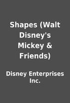 Shapes (Walt Disney's Mickey & Friends) by…