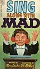 Sing Along with Mad by Al Jaffee