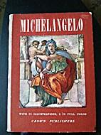 MICHELANGELO PAINTER. by Giovanni Poggi