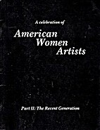 American Women Artists: Part II: The Recent…