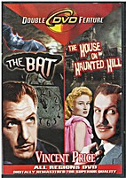 The Bat [and] The House on Haunted Hill…