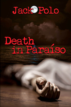 Death in Paraiso by Jack Polo