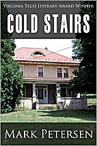 Cold Stairs by Mark Petersen
