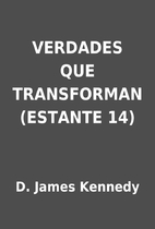 VERDADES QUE TRANSFORMAN (ESTANTE 14) by D.…