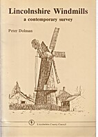 Lincolnshire Windmills: Contemporary Survey…