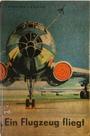 Ein Flugzeug fliegt - Isidor Grigoŕevič Vinokurov