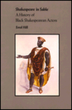 Shakespeare in Sable: A History of Black…