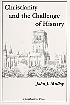 Christianity and the Challenge of History by…