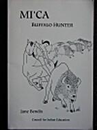 Mi'Ca: Buffalo Hunter by Jane Bendix