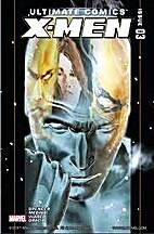 Ultimate Comics X-Men #3 by Nick Spencer