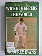 Wicket Keepers of the World by Godfrey Evans