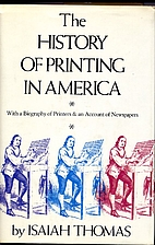 The History of Printing in America by Isaiah…