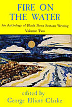 FIRE ON THE WATER, An Anthology of Black…
