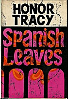 Spanish leaves by Honor Tracy