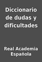 Diccionario de dudas y dificultades by Real…