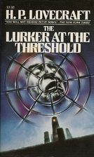 The Lurker at the Threshold by H. P.…