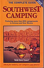Southwest Camping: The Complete Guide by…
