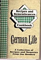 German Life: A Collection of Recipes and…