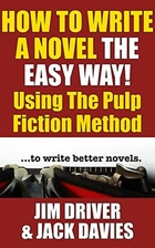 How To Write A Novel The Easy Way Using The…