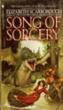 Song of Sorcery - Elizabeth Ann Scarborough